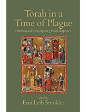 Torah in a Time of Plague: Historical and Contemporary Jewish Responses