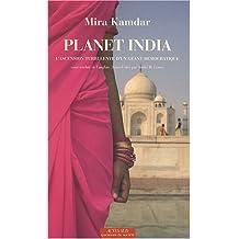 PLANET INDIA : L'ASCENSION TURBULENTE D'UN GÉANT DÉMOCRATIQUE
