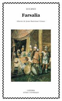 Farsalia o Guerra Civil (Letras Universales): Amazon.es: Lucano ...