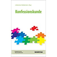 Konfessionskunde (Handbuch der Ökumene und Konfessionskunde)
