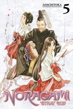 Adachitoka: Noragami : Stray God, Volume 5 (Paperback); 2015 Edition