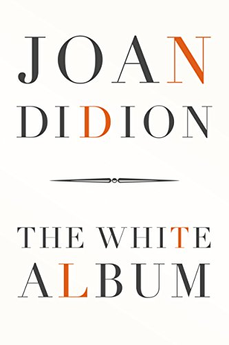 Image result for joan didion the white album amazon