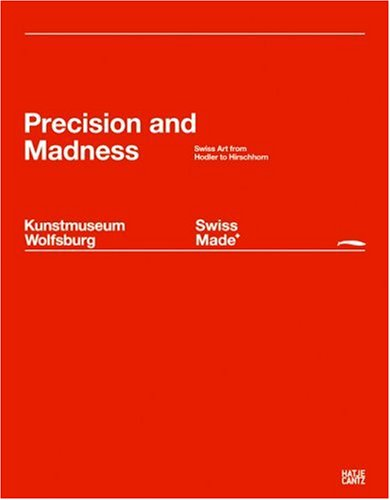 Swiss Made: Precision and Madness pdf epub