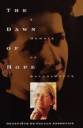 The Dawn of Hope: A Memoir of Ravensbruck