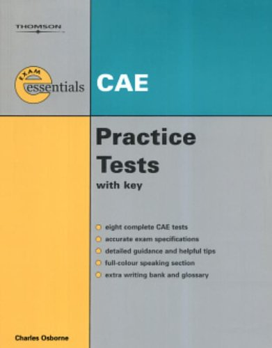 FREE Thomson Exam Essentials: CAE Practice Tests: CAE (with Answer Key) KINDLE