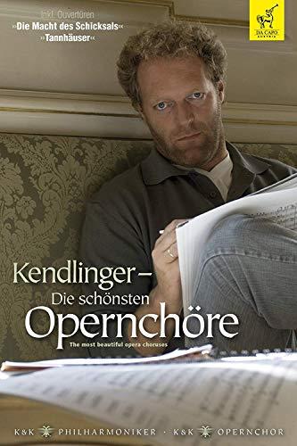 Matthias Kendlinger / K & K Philharmonia – Opera Choruses