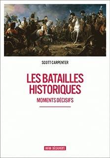Les batailles historiques : moments décisifs, Carpenter, Scott