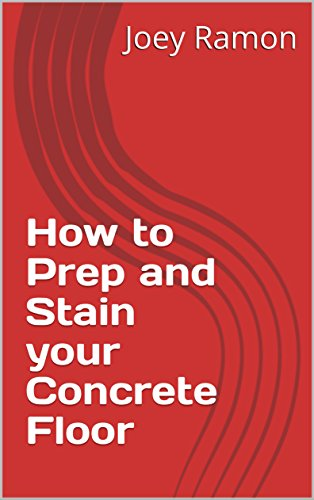 How to Prep and Stain your Concrete Floor