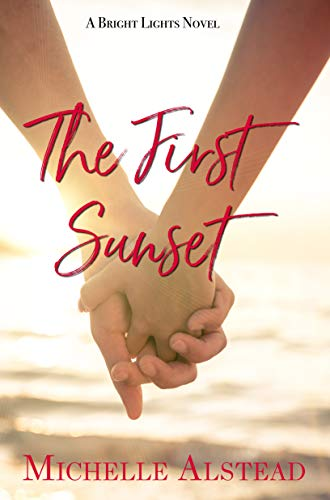 The First Sunset by Michelle Alstead