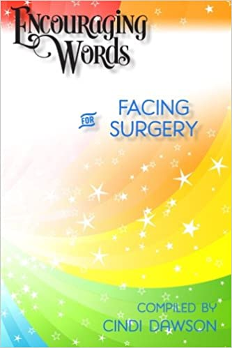 Amazoncom Encouraging Words For Facing Surgery 9781507550489