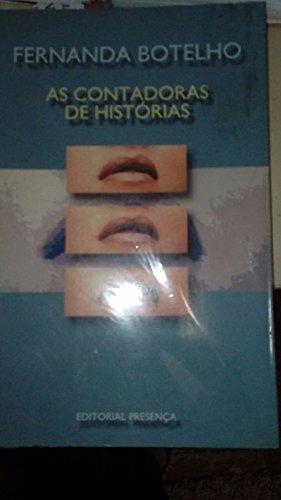 As Contadoras De Historias (Grandes narrativas) (Portuguese Edition)
