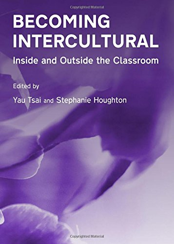 Download Becoming Intercultural: Inside and Outside the Classroom PDF