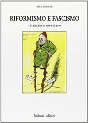 Riformismo e fascismo. L'Italia fra il 1900 e il 1940