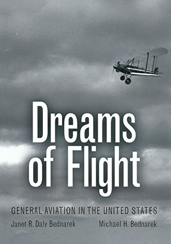 (Dreams of Flight: General Aviation in the United States (Centennial of Flight Series))