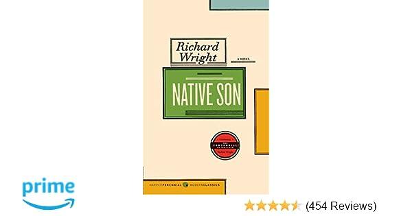 Amazon com: Native Son (9780061148507): Richard Wright: Books