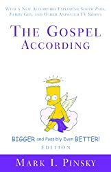 The Gospel according to The Simpsons, Bigger and Possibly Even Better! (English Edition)
