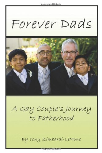 Forever Dads: A Gay Couple's Journey to Fatherhood