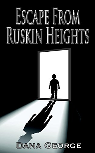 Book: Escape From Ruskin Heights by Dana George