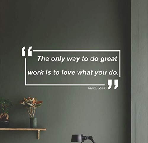 Motivational quote wall decal by Steve Jobs | The only way to do great work is to love what you do inspirational quote decal for home, bedroom, office, sport room | Large inspirational wall decals ()