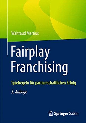 Fairplay Franchising: Spielregeln für partnerschaftlichen Erfolg