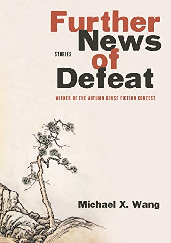 Book Cover: Further News of Defeat: Stories