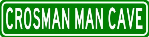 CROSMAN MAN CAVE Sign - Personalized Aluminum Last Name Street Sign - 4 x 18 Inches