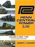 penn central in color - Penn Central Power in Color, Vol. 3: 6000-7499