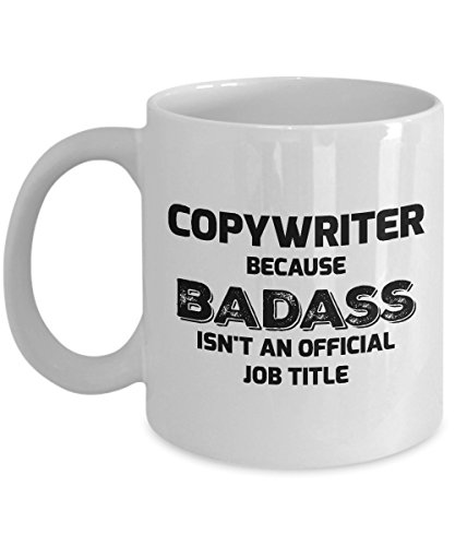 Copywriter Mug - Copywriter - Because Badass Isn't