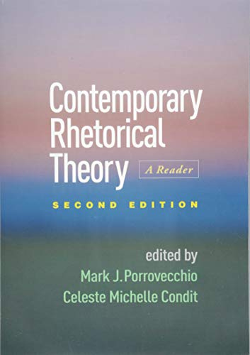 Contemporary Rhetorical Theory, Second Edition: A Reader