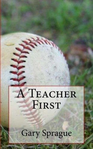 A Teacher First