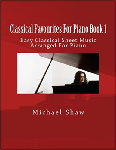 Classical Favourites For Piano Book 1 Easy Classical Sheet