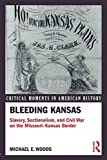 Bleeding Kansas (Critical Moments in American History)