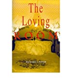 img - for [ The Loving Room By Toner, Richard J ( Author ) Paperback 2001 ] book / textbook / text book