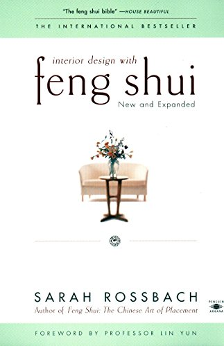 Interior Design with Feng Shui: New and Expanded (Compass) (Best Feng Shui Colors)