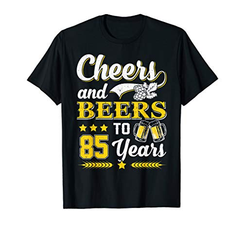 Cheers and Beers to 85 Years Shirt for Men