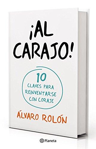 Descargar Libro ¡al Carajo! Álvaro Rolón