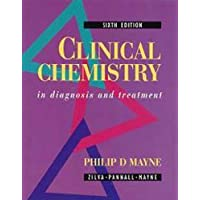 Clinical Chemistry in Diagnosis and Treatment, 6Ed (Hodder Arnold Publication)