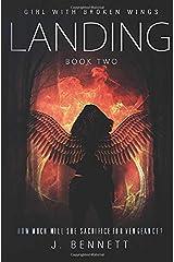 Landing (Girl With Broken Wings) Paperback
