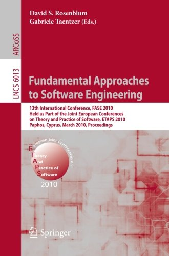 Fundamental Approaches to Software Engineering: 13th International Conference, FASE 2010, Held as Part of the Joint Euro