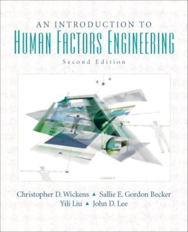 An Introduction to Human Factors Engineering by Christopher D. Wickens (2003-11-20)