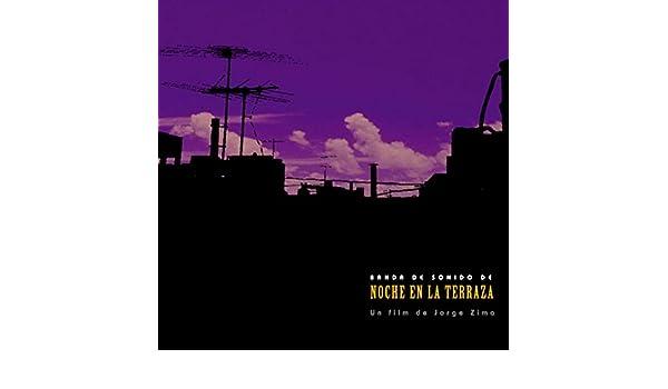 Noche En La Terraza By Jorge Zima On Amazon Music Amazon Com