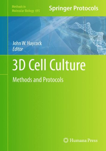 3D Cell Culture: Methods and Protocols (Methods in Molecular Biology)
