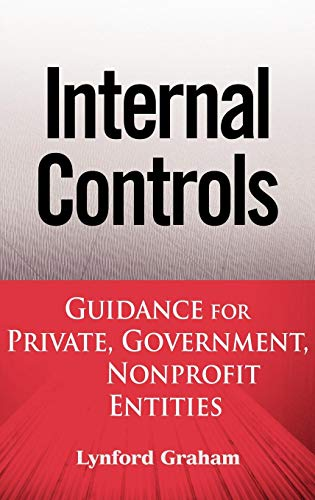 Internal Controls: Guidance for Private, Government, and Nonprofit Entities