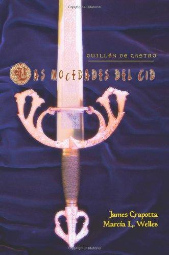 Las Mocedades del Cid (Juan de La Cuesta-Hispanic Monographs) (Spanish Edition)