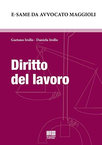 Diritto del lavoro: 12 (E-same da Avvocato) (Italian Edition)