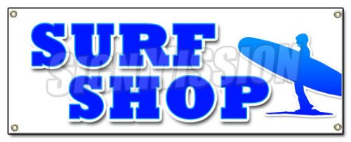 SURF SHOP BANNER SIGN boards boogie surfboards clothes wetsuits accessories