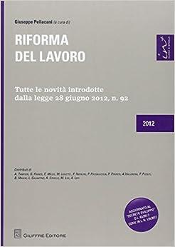 Book Riforma del lavoro. Tutte le novità introdotte dalla legge 28 giugno 2012, n.92