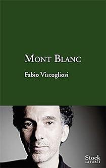 Mont Blanc par Viscogliosi