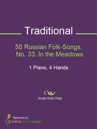 50 Russian Folk-Songs. No. 33. In the Meadows ()