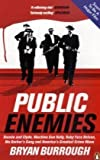 Front cover for the book Public Enemies by Bryan Burrough